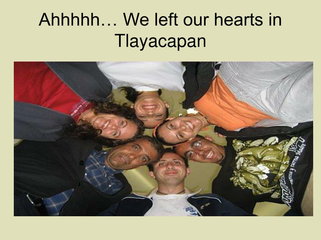Ahhhhh… We left our hearts in Tlayacapan