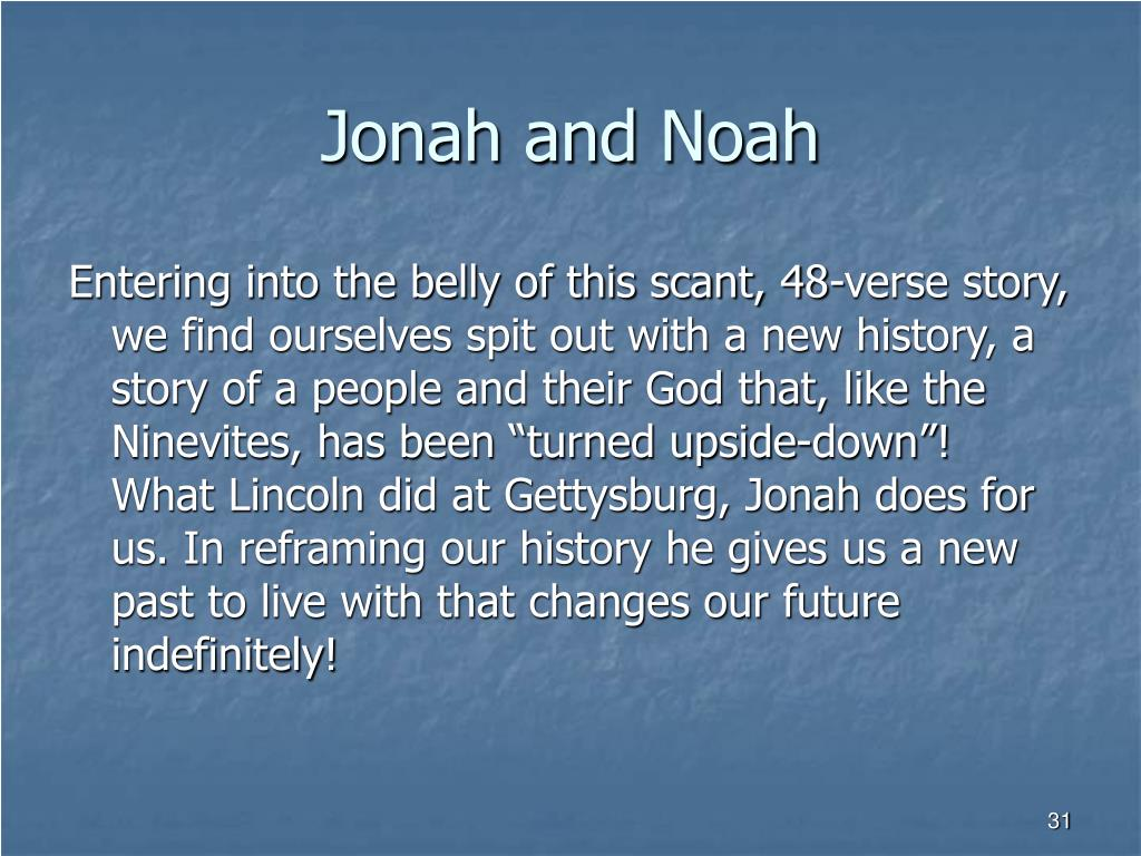 Jonah and Noah