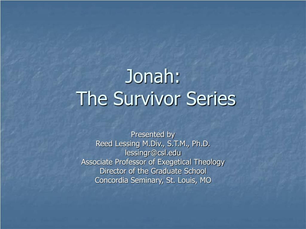 jonah the survivor series