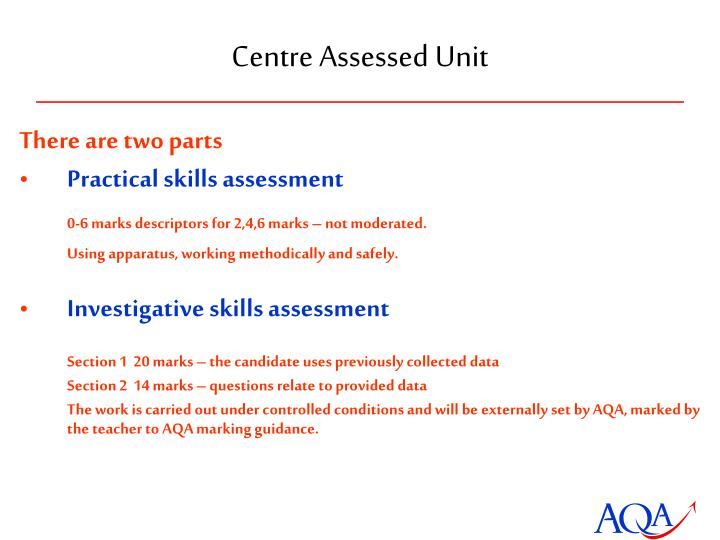 Centre Assessed Unit