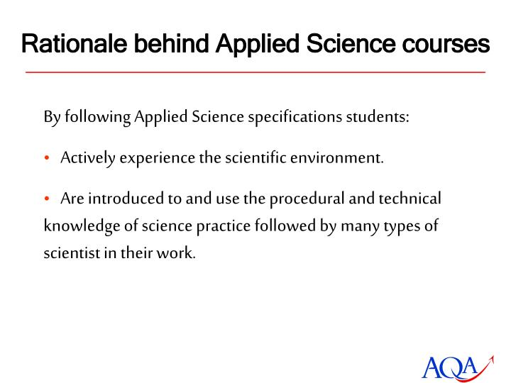 Rationale behind Applied Science courses