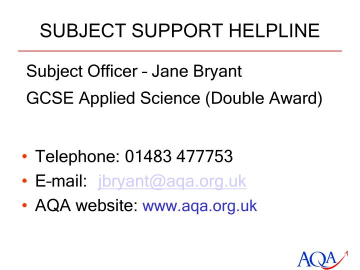 SUBJECT SUPPORT HELPLINE