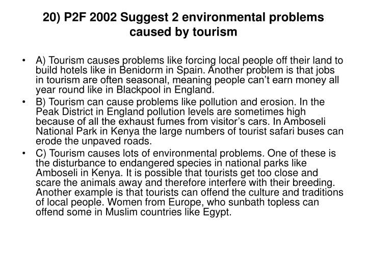 20) P2F 2002 Suggest 2 environmental problems caused by tourism