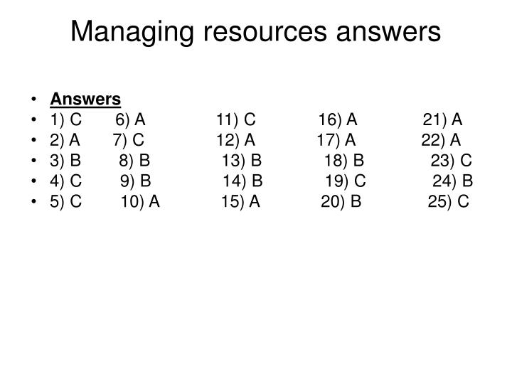 Managing resources answers