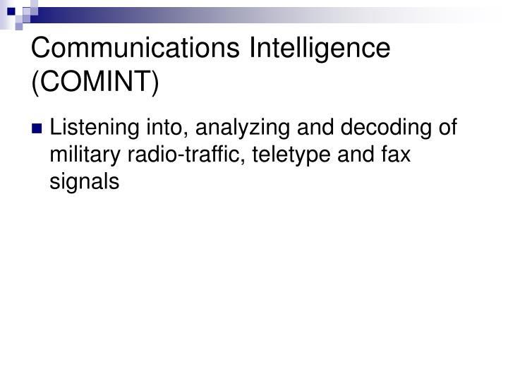 Communications Intelligence (COMINT)