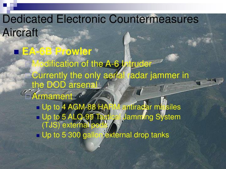 Dedicated Electronic Countermeasures Aircraft