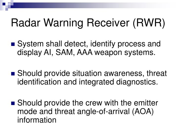Radar Warning Receiver (RWR)
