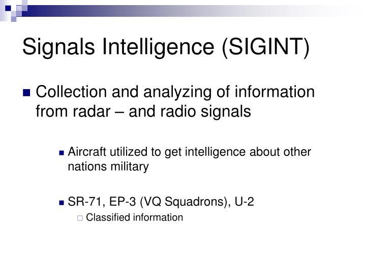 Signals Intelligence (SIGINT)
