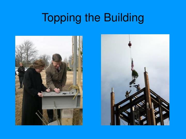 Topping the Building