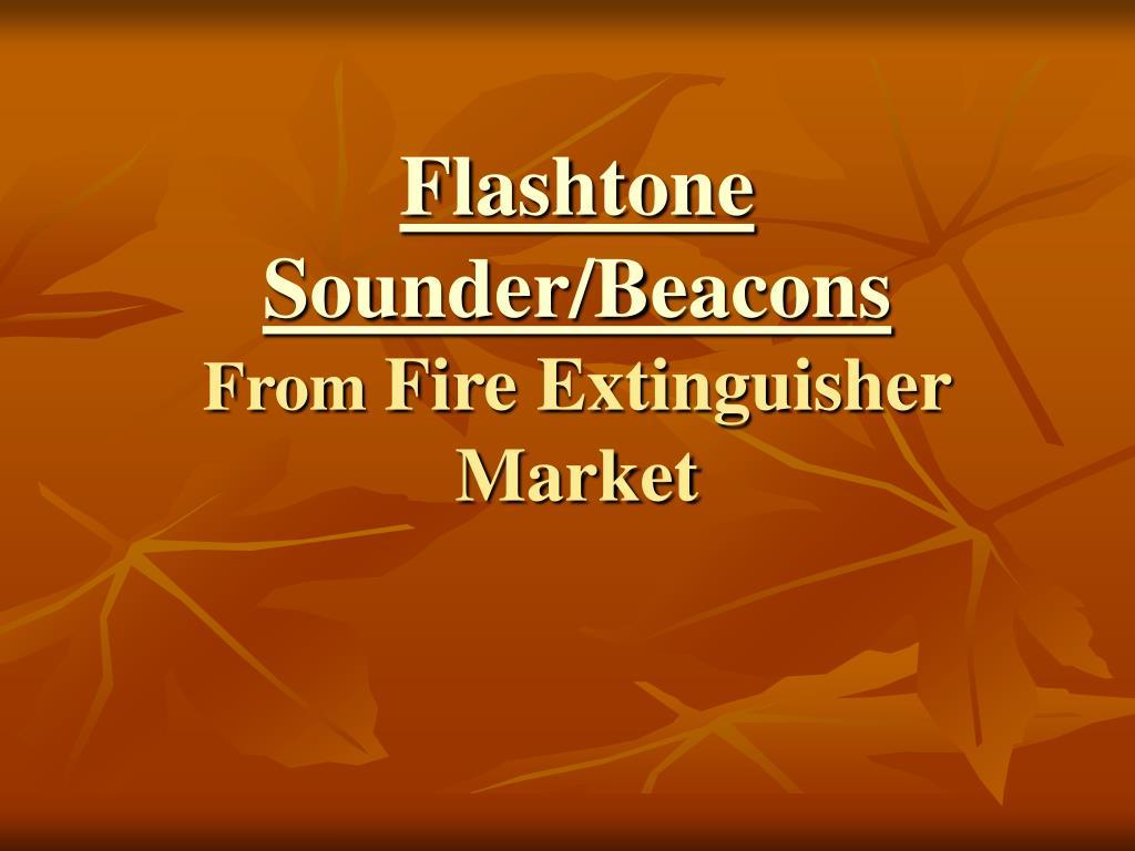 Flashtone Sounder/Beacons