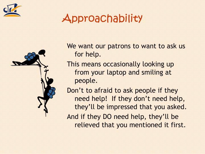 Approachability
