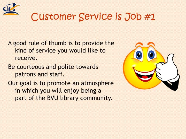 Customer Service is Job #1