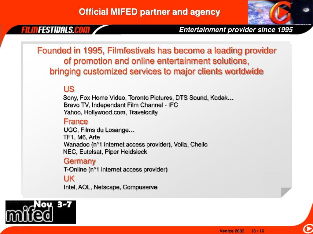 Entertainment provider since 1995