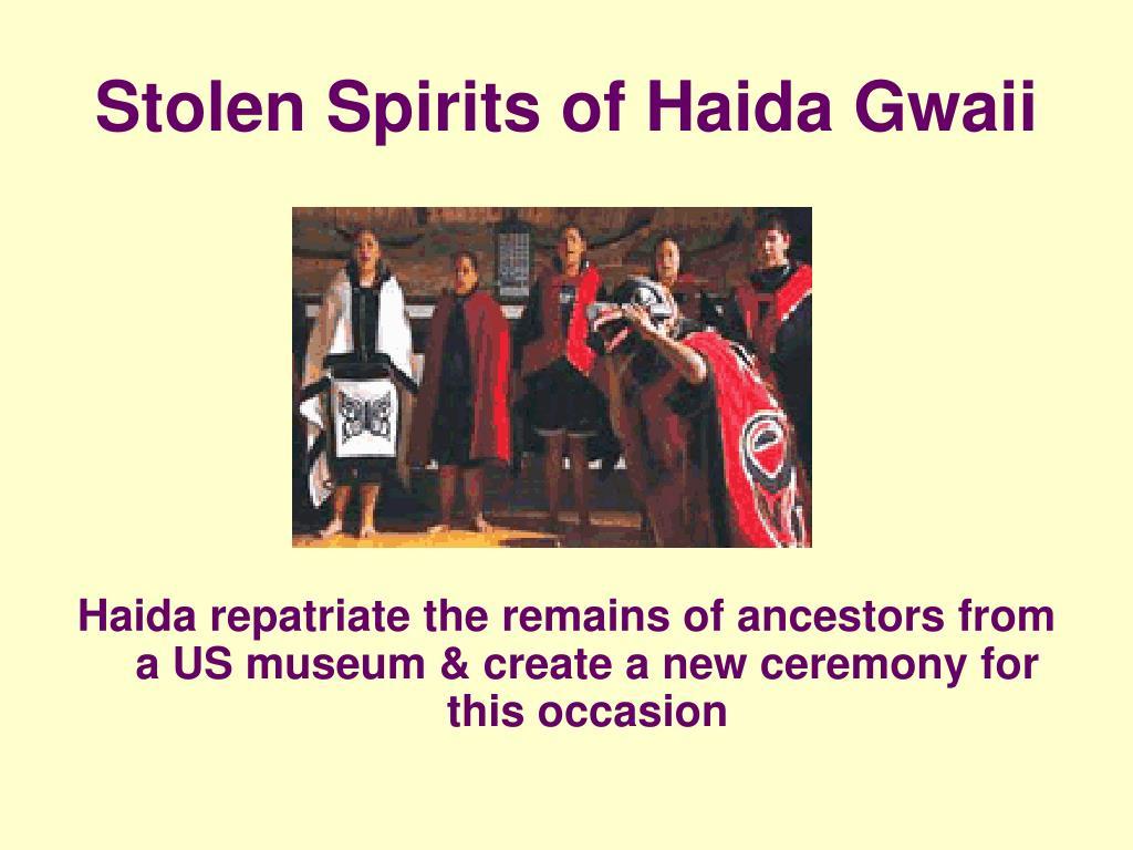 Stolen Spirits of Haida Gwaii
