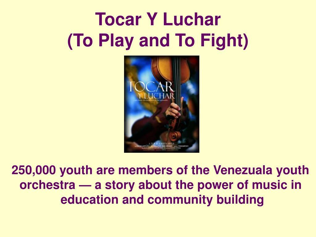 Tocar Y Luchar