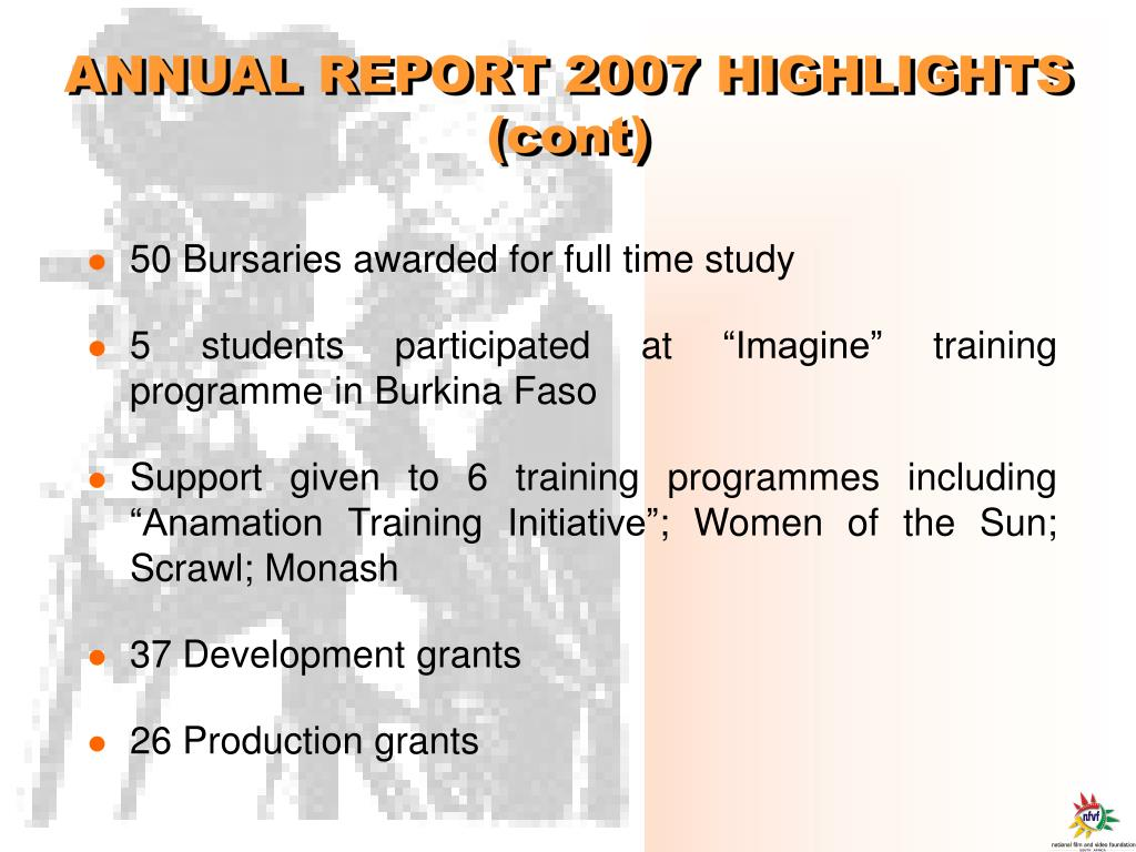 ANNUAL REPORT 2007 HIGHLIGHTS (cont)