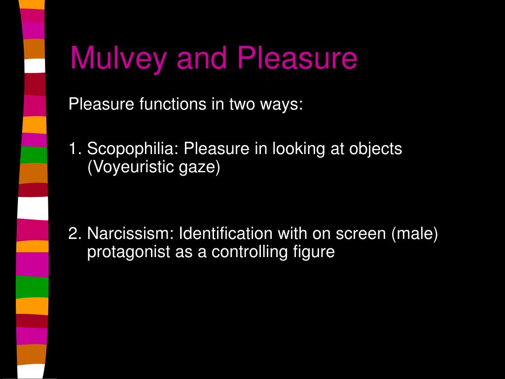 Mulvey and Pleasure