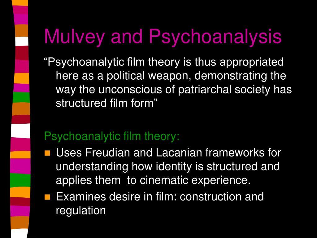 Mulvey and Psychoanalysis