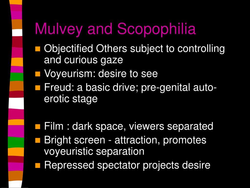Mulvey and Scopophilia