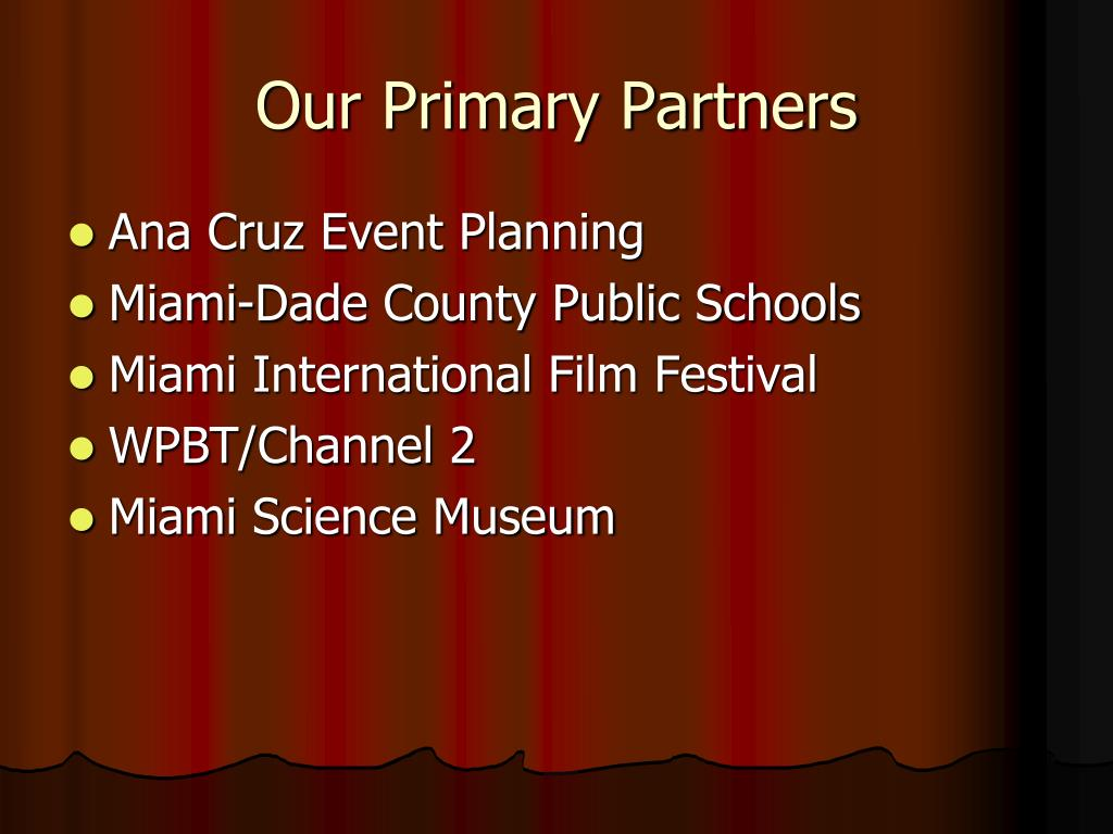 Our Primary Partners