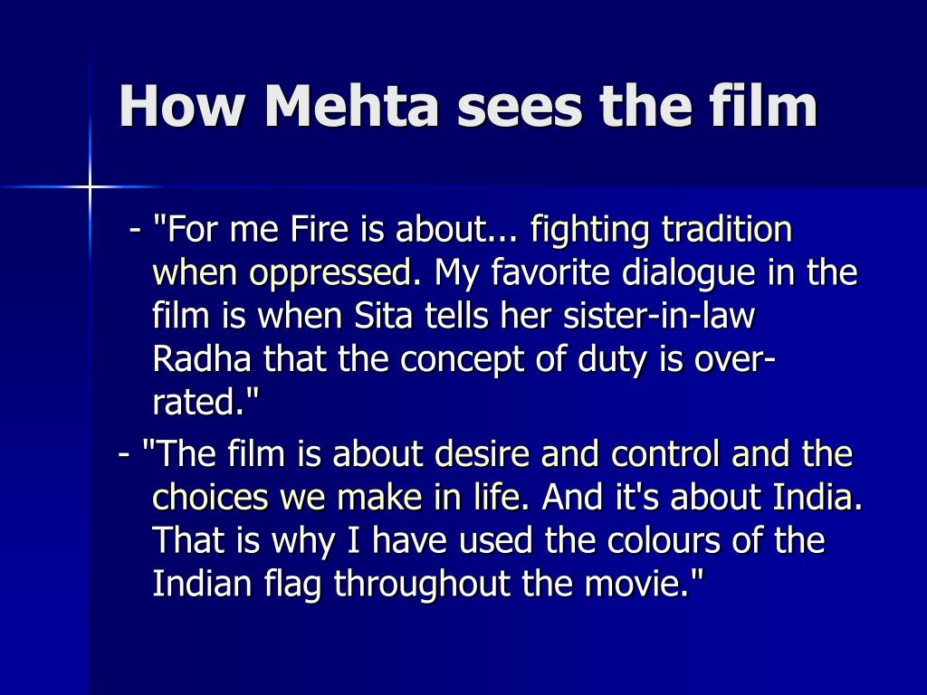 How Mehta sees the film