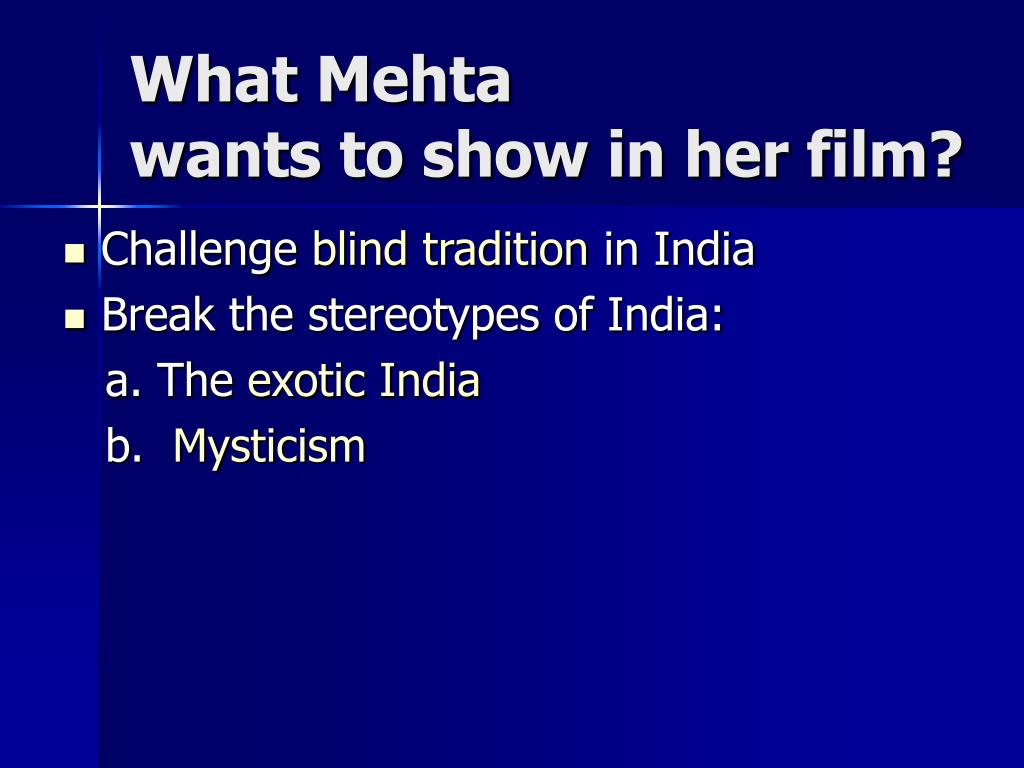 What Mehta