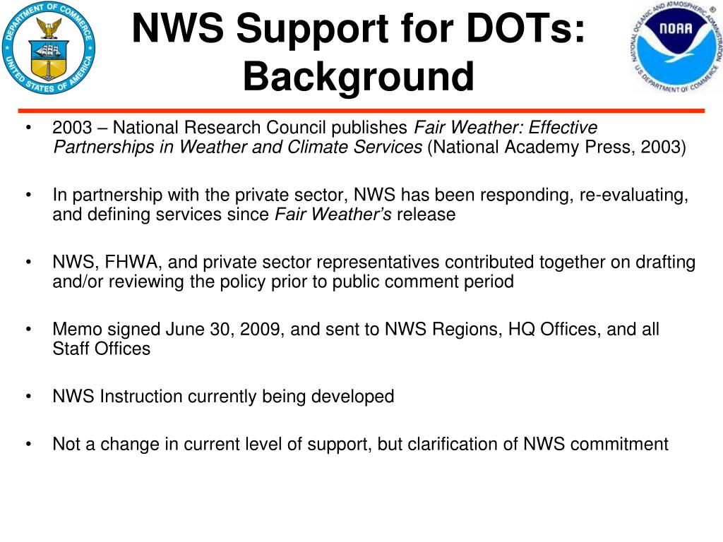 NWS Support for DOTs: