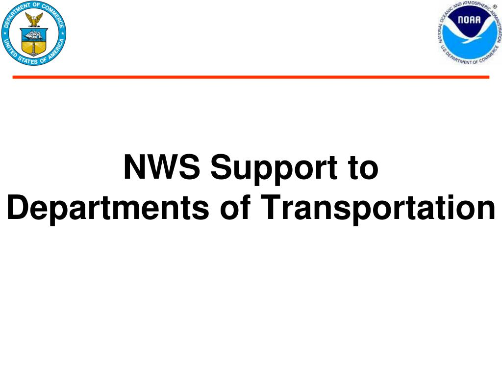 NWS Support to