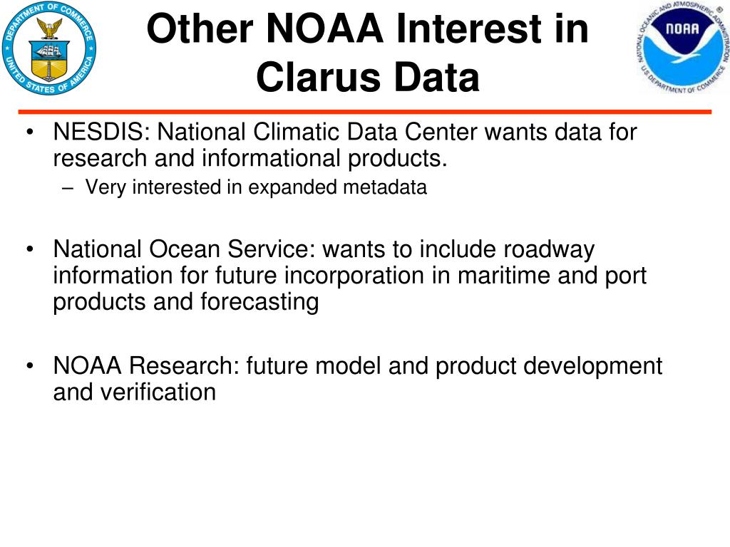 Other NOAA Interest in Clarus Data