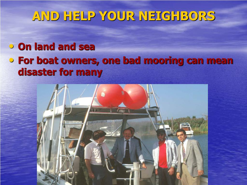 AND HELP YOUR NEIGHBORS
