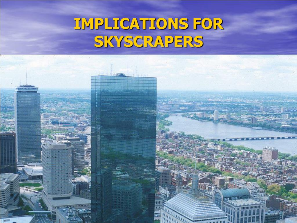 IMPLICATIONS FOR SKYSCRAPERS
