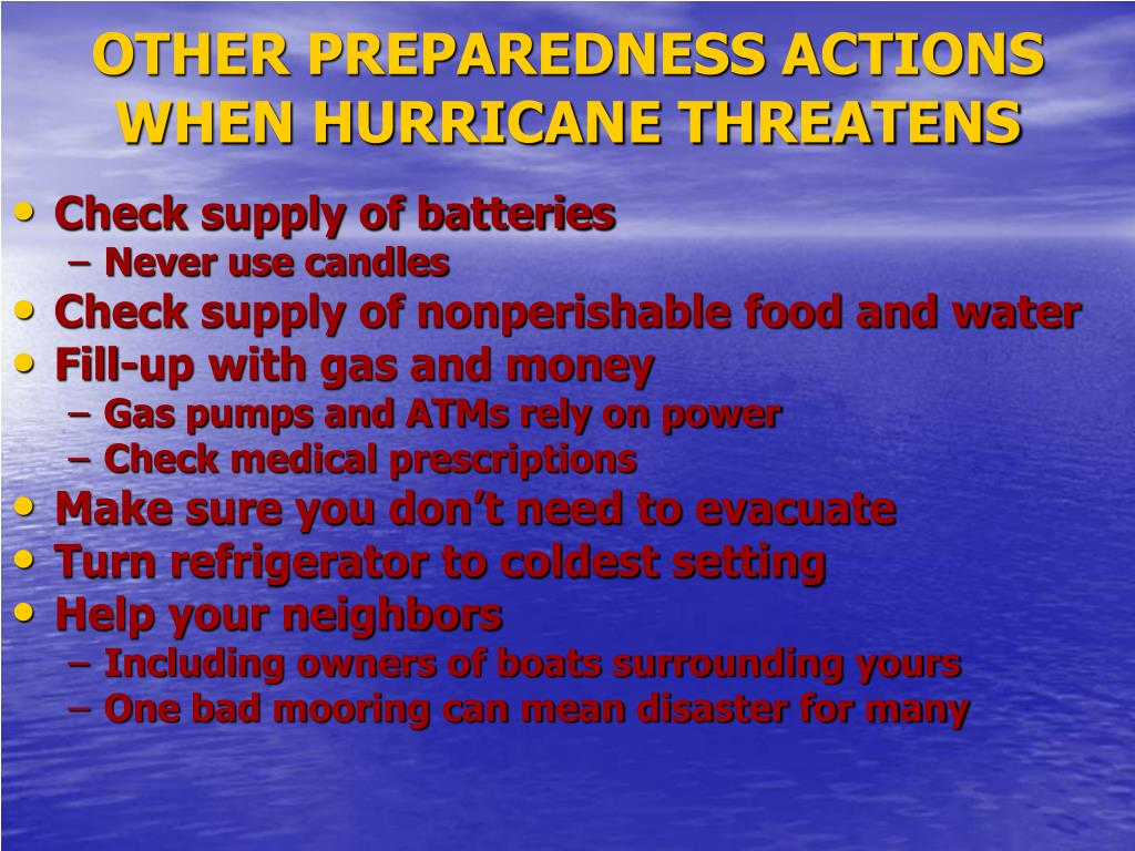 OTHER PREPAREDNESS ACTIONS WHEN HURRICANE THREATENS