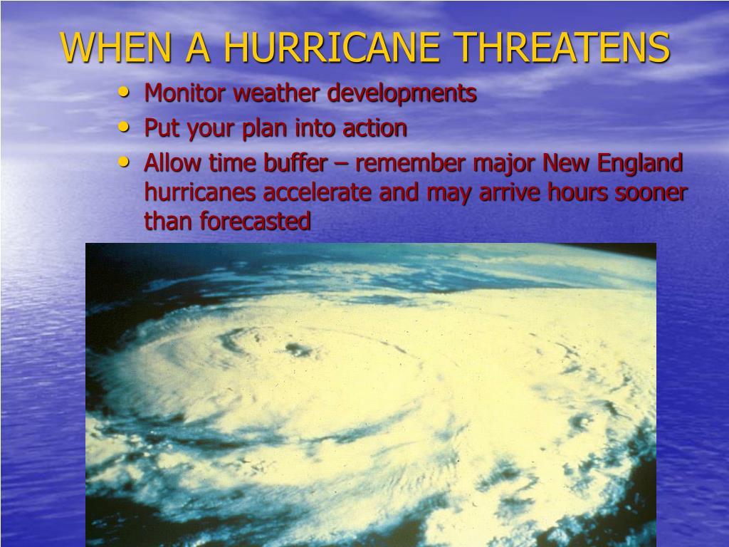 Monitor weather developments