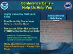 conference calls help us help you