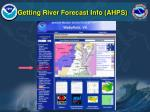 getting river forecast info ahps