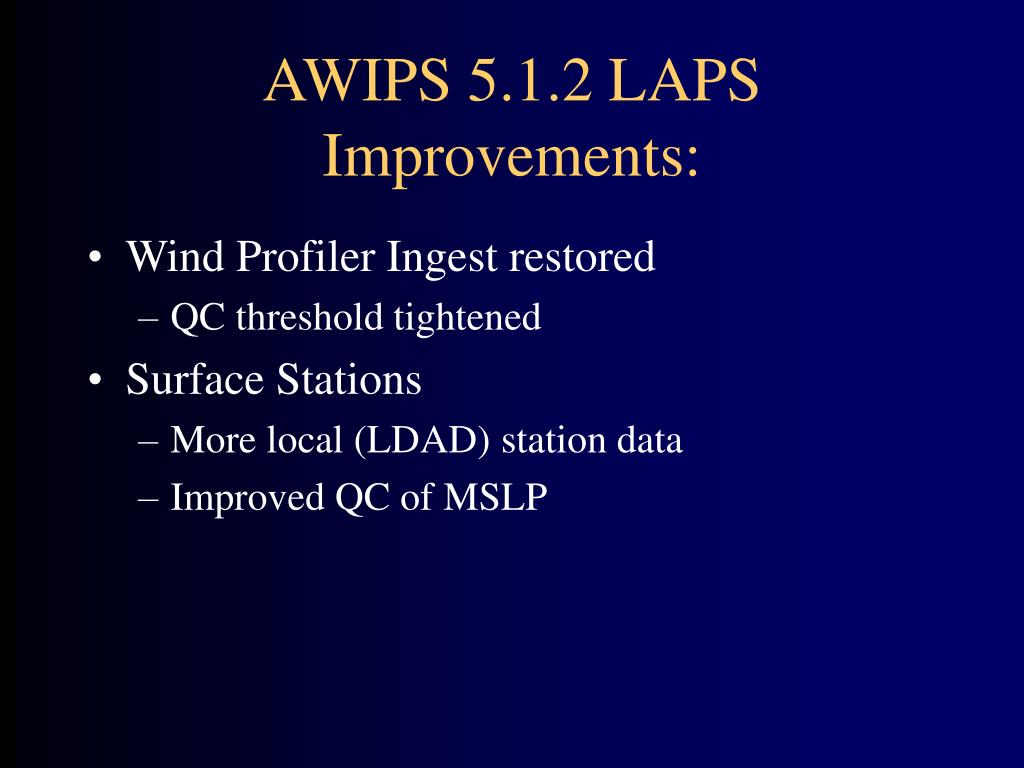 AWIPS 5.1.2 LAPS Improvements: