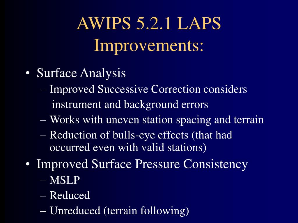 AWIPS 5.2.1 LAPS Improvements: