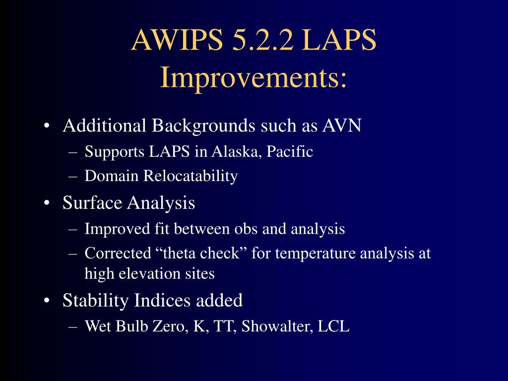 AWIPS 5.2.2 LAPS Improvements: