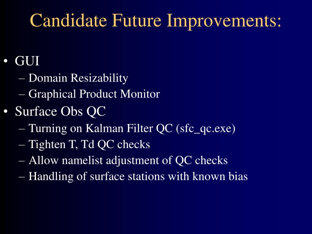 Candidate Future Improvements: