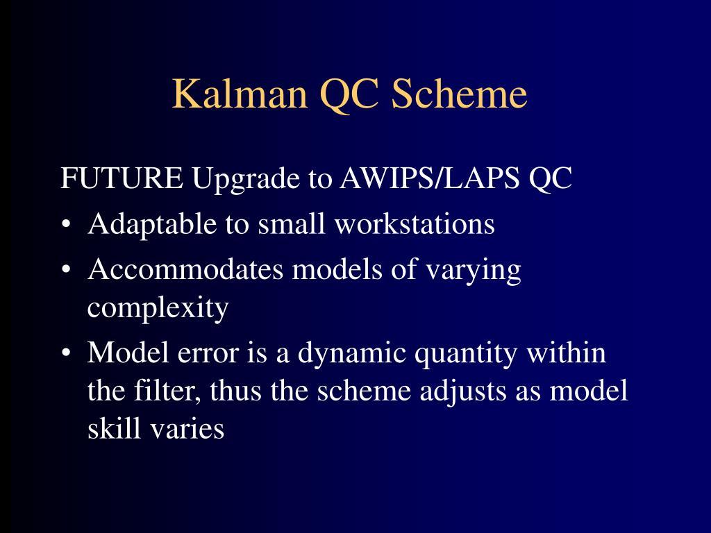 Kalman QC Scheme