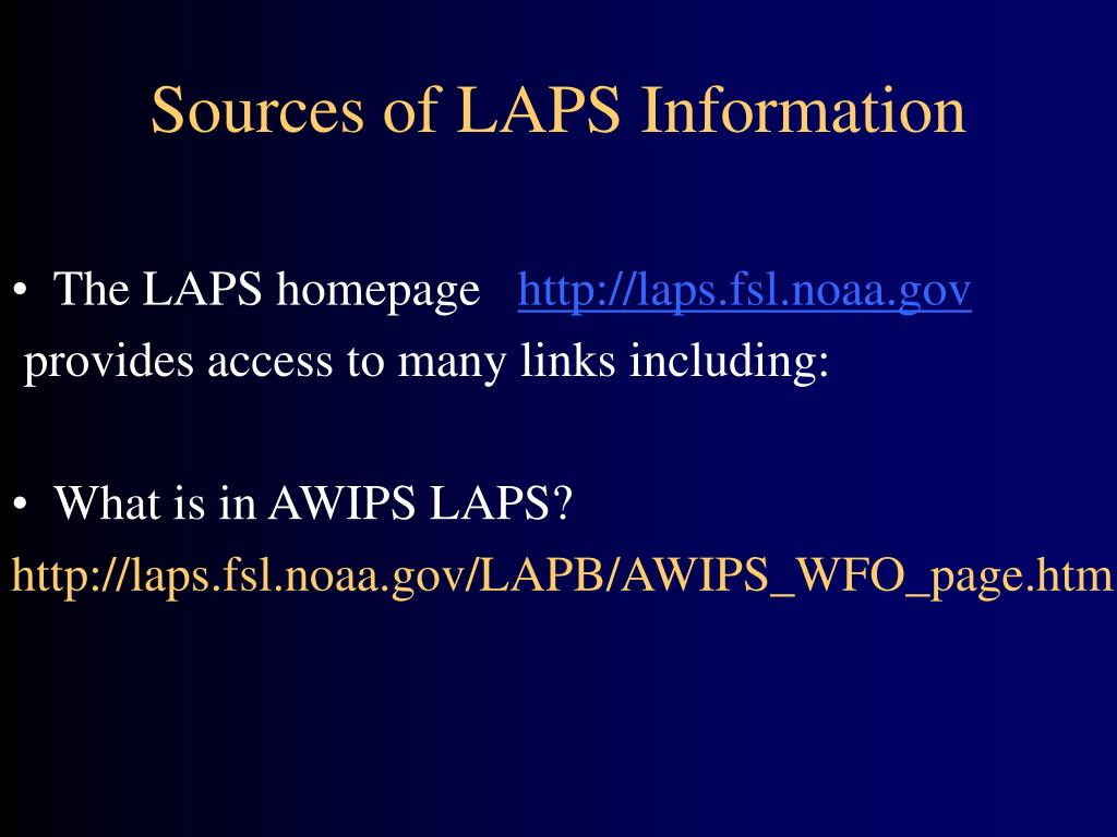 Sources of LAPS Information