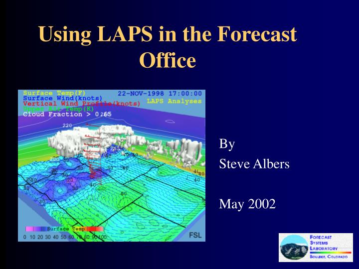 Using laps in the forecast office