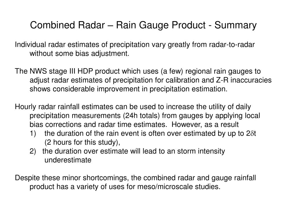 Combined Radar – Rain Gauge Product - Summary