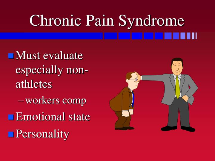 Chronic Pain Syndrome