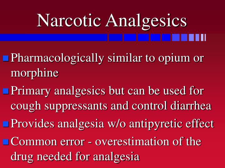 Narcotic Analgesics