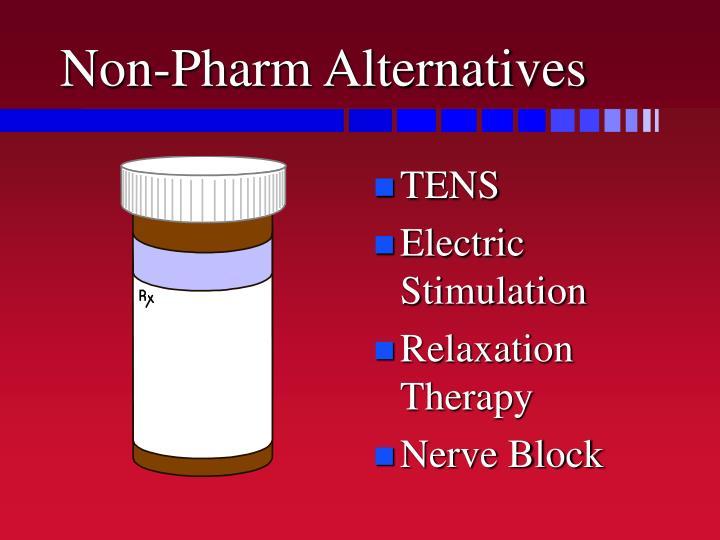 Non-Pharm Alternatives