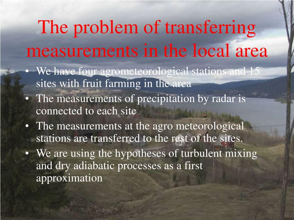The problem of transferring measurements in the local area