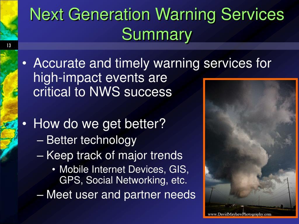 Next Generation Warning Services