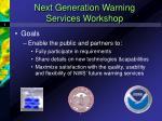 next generation warning services workshop