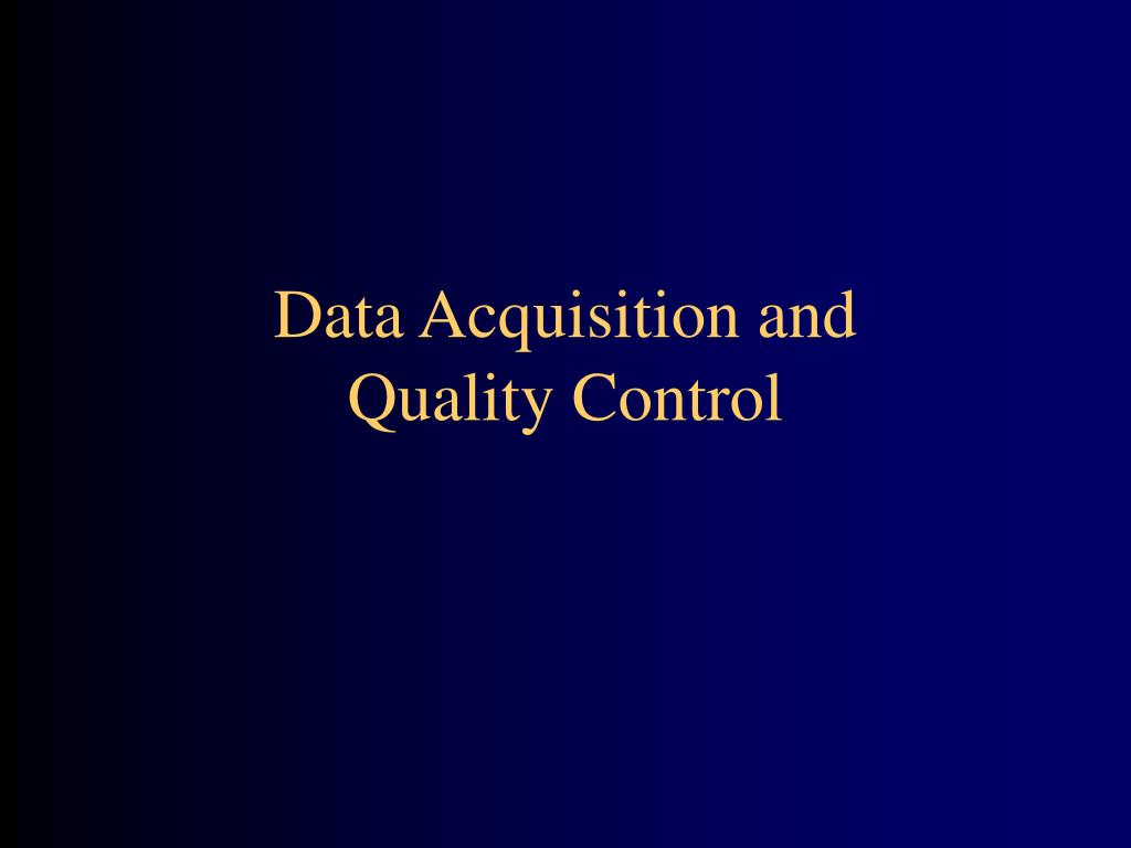 Data Acquisition and